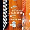 Samdrag - Håkon Høgemo & Tom Karlsrud