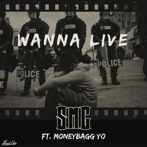 SMG - Wanna Live (feat. Moneybagg Yo) - Single