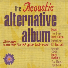 The Acoustic Alternative Album by Various Artists on Apple Music