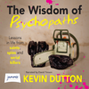 The Wisdom of Psychopaths (Unabridged) - Kevin Dutton