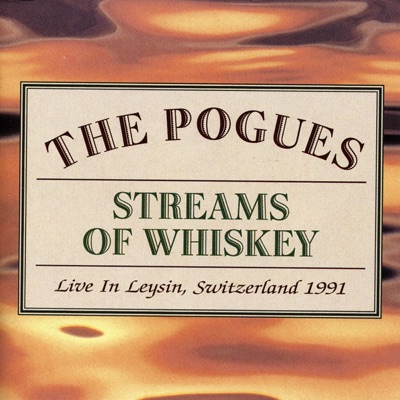 Streams of Whiskey: Live in Leysin, Switzerland 1991 - The Pogues