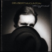 Delbert McClinton - When Rita Leaves