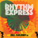 You're Wondering Now - Rhythm Express