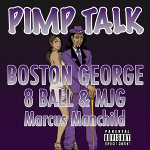 Pimp Talk (feat. JG, 8Ball & Marcus Manchild) - Single Mp3 Download