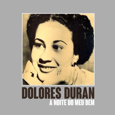 A Noite do Meu Bem - Single - Dolores Duran