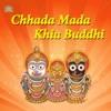 Chhada Mada Khia Buddhi