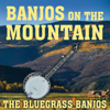 Banjos On the Mountain - The Bluegrass Banjos