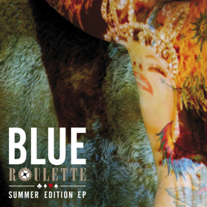 Blue - Roulette Summer Edition feat. Tracy Young - EP