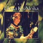 Darlene Ahuna - Kaulana 'o Hilo Hanakahi
