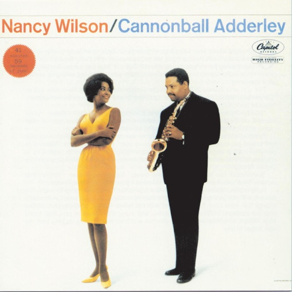 Cannonball Adderley And Nancy Wilson - Happy Talk