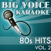 Karaoke 80s Hits - Backing Tracks for Singers, Vol. 2