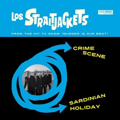 Crime Scene / Sardinian Holiday - Single - Los Straitjackets