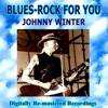 Blues-Rock For You - Johnny Winter ジャケット写真