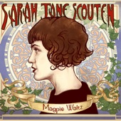 Sarah Jane Scouten - Til the Wheels Come Off