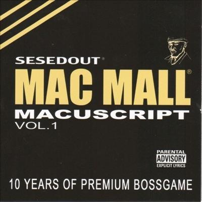 Macuscript Vol. 1 - Mac Mall