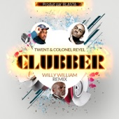 Clubber Remix (feat. Willy William) [Willy William Remix] - Single