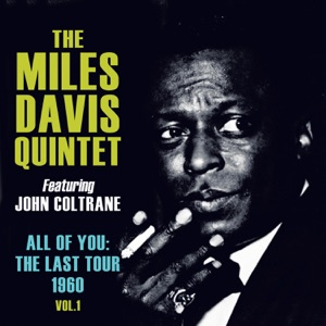 All of You: The Last Tour 1960, Vol. 1 (feat. John Coltrane) [Live] Mp3 Download