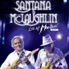 Live at Montreux 2011 (Live), Santana & John McLaughlin