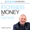 Terry Elston - Increase Money With Hypnosis artwork