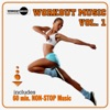 Workout Music Vol. 1 (Incl. 60 Min Non-Stop Music for Aerobics, Steps & Gym Workouts)