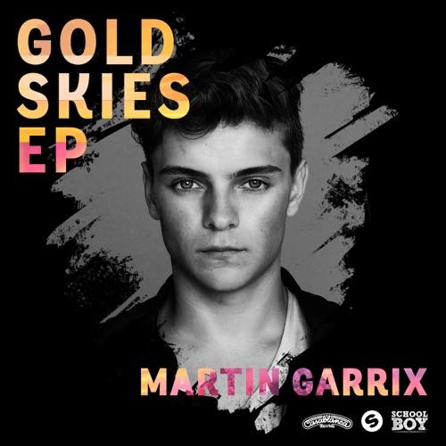 Martin Garrix - Gold Skies - EP