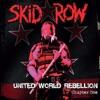 United World Rebellion - Chapter One, Skid Row