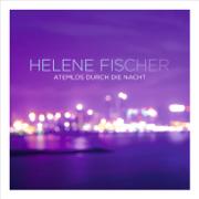 Atemlos durch die Nacht (Bassflow Main Radio/Video Mix) - Helene Fischer - Helene Fischer