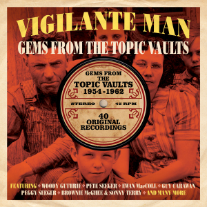Various Artists - Vigilante Man: Gems from the Topic Vaults 1954-1962