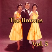 The Browns - Born to Be with You
