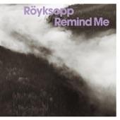 Röyksopp - Remind Me (tom middleton cosmos mix)