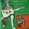 The Early Years (1927-1933), Blind Willie McTell