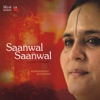 Saanwal Saanwal Sufi Punjabi Songs