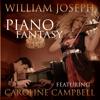 Piano Fantasy (feat. Caroline Campbell) - William Joseph