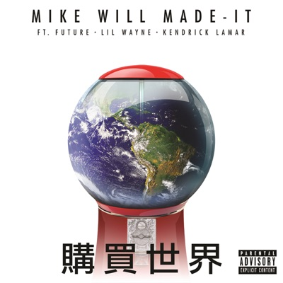 Buy the World (feat. Lil Wayne, Kendrick Lamar & Future) - Single MP3 Download
