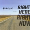 Right Here, Right Now - Single