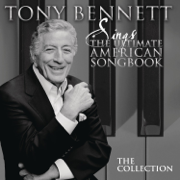 Sings the Ultimate American Songbook, Vols. 1-4: The Collection (Remastered) - Tony Bennett