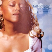 Cassandra Wilson - I Want More