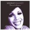 The Finest Shirley Bassey Collection, Shirley Bassey