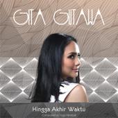 Hingga Akhir Waktu Gita Gutawa