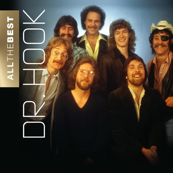 Dr Hook - When You're In Love With A Beautiful Woman