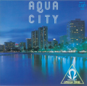AQUA CITY-Sugiyama Kiyotaka & オメガトライブ