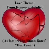 Love Theme from Romeo and Juliet (As Featured in Simon Bates'