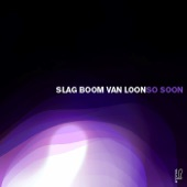Slag Boom Van Loon - Sutedja (Four Tet Remix)