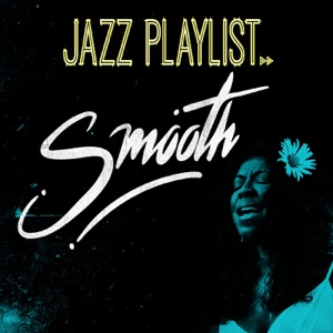 Jazz Playlist - Smooth