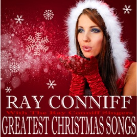 greatest christmas songs with the ray conniff singers ray conniff - Ray Conniff Christmas