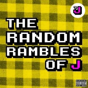 The random rambles of J
