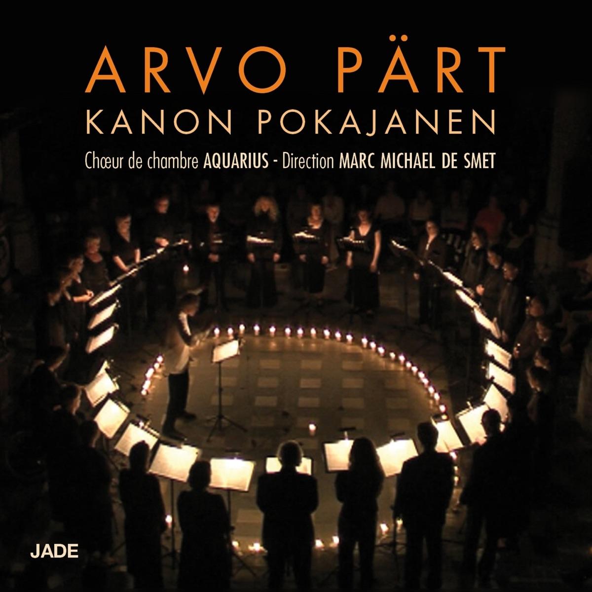 Arvo Pärt Kanon Pokajanen Aquarius  Marc Michael de Smet CD cover