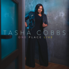 Tasha Cobbs Leonard - One Place Live (Deluxe Edition) artwork