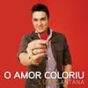 O Amor Coloriu - Single