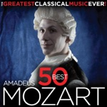 50 Best Mozart - The Greatest Classical Music Ever!